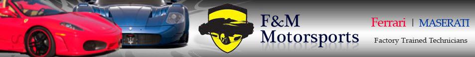 F & M Motorsports, Los Angeles CA, Santa Monica CA, Beverly Hills CA and Van Nuys CA, 90064, 90401, 90209 and 91401, Ferrari Shop, Ferrari Service, Ferrari Repair, Lamborghini Service and Maserati Service