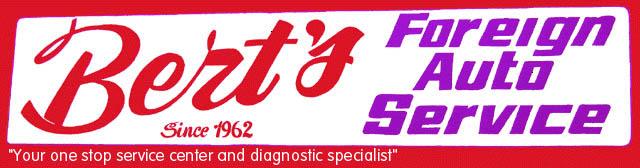 Bert's Foreign Auto Service, Santa Ana CA, 92701, Auto Repair, BMW Repair, Porsche Repair, Lexus Repair and Mercedes-Benz Repair
